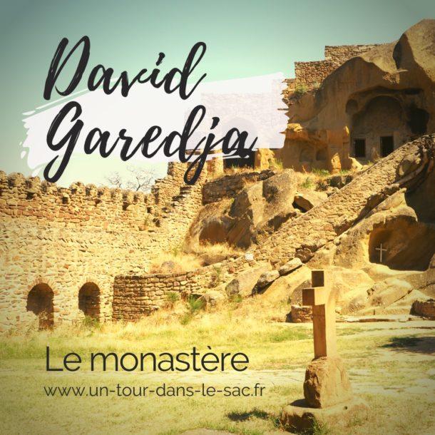 Monastère David Garedja, à la frontière avec l'Azerbaïdjan