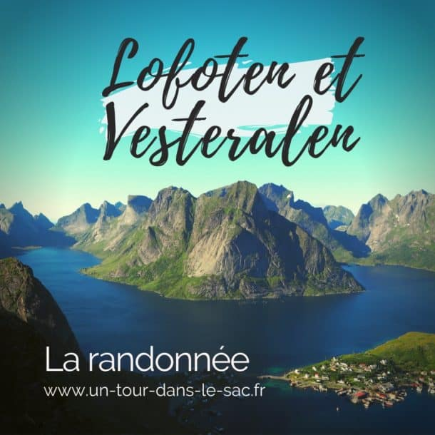 Randonnées Lofoten et Vesterålen en Norvège