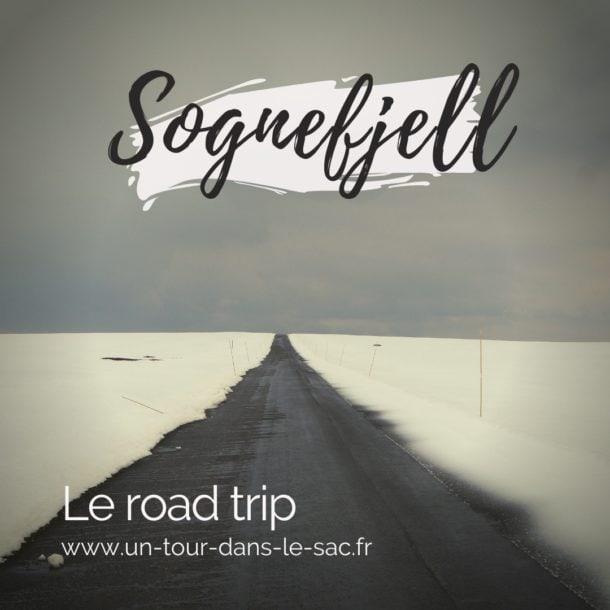 Sognefjell, la route sur le toit de Norvège
