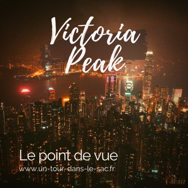 Victoria Peak : balades et points de vue