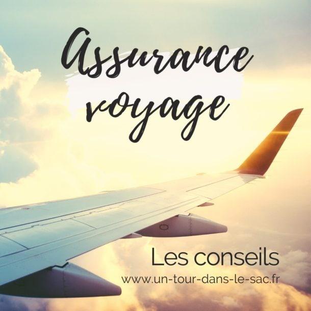 assurance voyage : avis, conseils et comparatif.