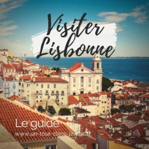 Guide et itinéraire Lisbonne